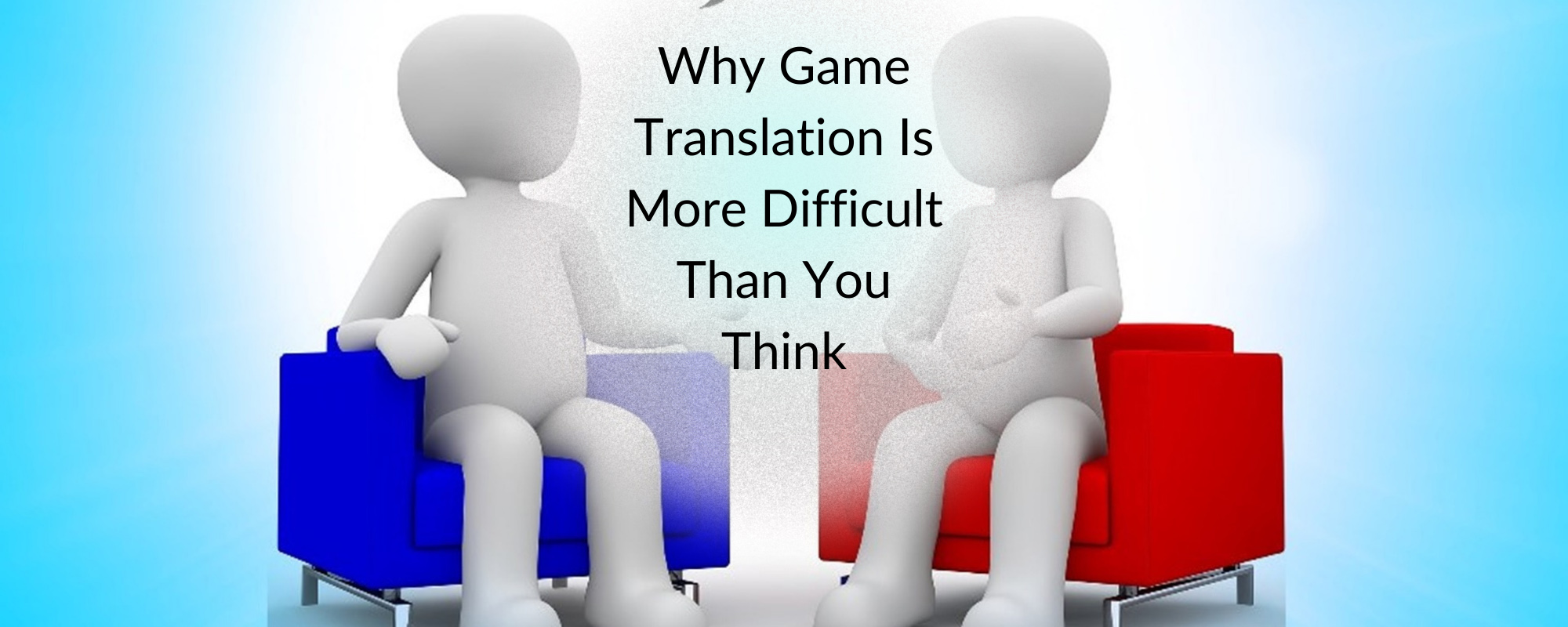 Why Game Translation Is More Difficult Than You Think